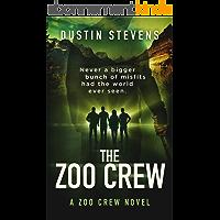 The Zoo Crew - A Thriller: A Zoo Crew Novel (Zoo Crew series Book 1) (English Edition)