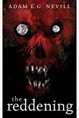 The Reddening: A Gripping Folk-Horror Thriller from the Author of The Ritual. Kindle Edition