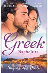 Greek Bachelors: Buying His Bride: Bought: The Greek's Innocent Virgin / His for a Price / Securing the Greek's Legacy (Mills & Boon M&B) Kindle Edition