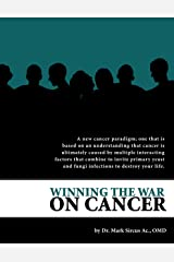 Winning the War on Cancer (English Edition) Kindle Ausgabe