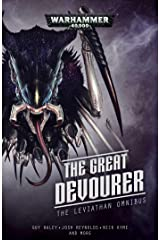 The The Great Devourer: The Leviathan Omnibus (Warhammer 40,000) Paperback
