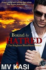 Bound by Hatred: A Dark Billionaire Enemy Romance