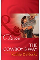 The Cowboy's Way (Mills & Boon Desire) (The Good, the Bad and the Texan, Book 4) Kindle Edition