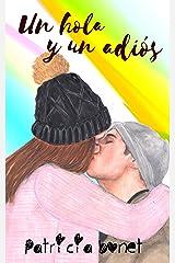 Un hola y un adiós (Serie Nosotros nº 3) Versión Kindle