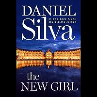 The New Girl: A Novel (Gabriel Allon Book 19) (English Edition)