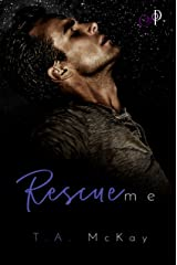 Rescue Me (Under The Uniform) Kindle Edition