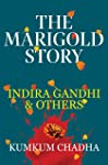 The Marigold Story: Indira Gandhi & Others