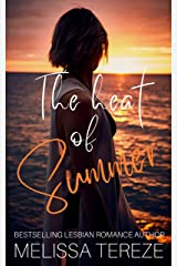 The Heat of Summer Kindle Edition