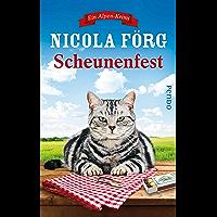 Scheunenfest (Alpen-Krimis 6): Ein Alpen-Krimi (German Edition)