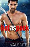 Hot as Puck: A Sexy Standalone Romantic Comedy (Bad Motherpuckers Book 1) (English Edition)