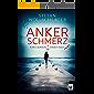 Ankerschmerz (Kira Jensen ermittelt 1)