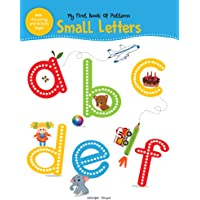 My First Book of Patterns Small Letters: Write and Practice Patterns and Small Letters A to Z (Pattern Writing)