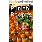 Punjabi Recipes: vegetarian cookbook