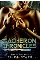 Acheron Chronicles: Sklavenschiff Kindle Ausgabe