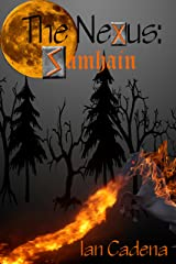 The Nexus: Samhain (Unlocking The Nexus Book 1) Kindle Edition