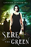 Sere from the Green (The Shape Shifter Chronicles Book 1) (English Edition)