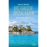 Bretonische Spezialitäten: Kommissar Dupins neunter Fall (Kommissar Dupin ermittelt, Band 9)