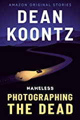 Photographing the Dead (Nameless Book 2) Kindle Edition