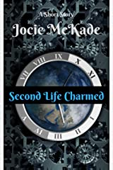 Second Life Charmed: A Steampunk Short Story Kindle Edition