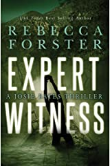 Expert Witness: A Josie Bates Thriller (The Witness Series Book 4) Kindle Edition