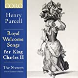 Purcell:Royal Welcome Songs [The Sixteen; Harry Christophers] [Coro: COR16163]