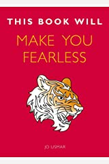 This Book Will Make You Fearless (This Book Will...) Kindle Edition