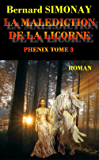 LA MALEDICTION DE LA LICORNE (PHENIX t. 3)