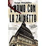 L'uomo con lo zainetto : Un romanzo thriller poliziesco, un hard boiled ambientato a Torino