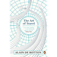 The Art of Travel (English Edition)