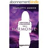 Harmonie (Sorcières & Chasseurs t. 2)