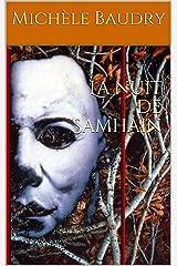 La nuit de Samhain (Trilogie de Samhain t. 1) Format Kindle