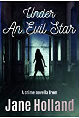 Under An Evil Star (Stella Penhaligon Thrillers Book 1) Kindle Edition