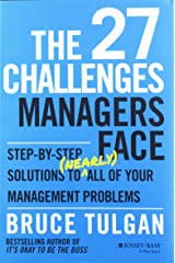 The 27 Challenges Managers Face: Step-by-Step Solutions to (Nearly) All of Your Management Problems Gebundene Ausgabe