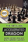 The Sicilian Accelerated Dragon - 20th Anniversary Edition (English Edition)