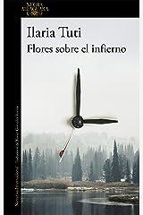 Flores sobre el infierno (Spanish Edition) Formato Kindle