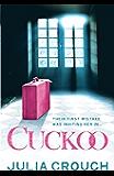 Cuckoo: The original twisted psychological drama