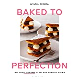 Baked to Perfection: Delicious gluten-free recipes with a pinch of science