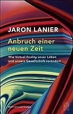 Anbruch einer neuen Zeit: Wie Virtual Reality unser Leben und unsere Gesellschaft verändert
