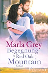 Begegnung in Red Oak Mountain: Roman Kindle Ausgabe