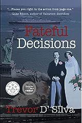Fateful Decisions Kindle Edition
