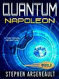 QUANTUM Napoleon: (Book 2) (English Edition)