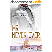 Mr. Never-Ever (The Cavaliers 1) (German Edition)
