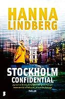 Stockholm Confidential: Journaliste Solveig Berg speelt een gevaarlijk spel in een wereld vol hebzucht, jaloezie en chantage