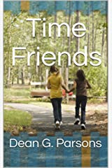 Time Friends Kindle Edition