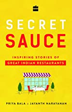 Secret Sauce: Inspiring Stories of Great Indian Restaurants