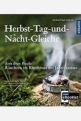 KOSMOS eBooklet: Herbst-Tag-und-Nacht-Gleiche: Auszug aus dem Hauptwerk: Räuchern im Rhythmus des Jahreskreises Kindle Ausgabe