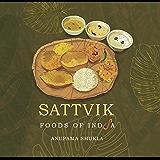 SATTVIK ~ Foods of India