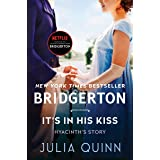 It's In His Kiss: Bridgerton (Bridgertons Book 7)