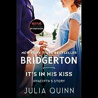 It's In His Kiss: Bridgerton (Bridgertons Book 7)