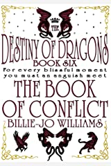 The Book of Conflict (The Destiny of Dragons 6) Kindle Edition